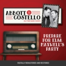 Abbott and Costello : Prepare for Elsa Maxwell's Party - eAudiobook