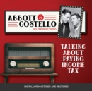 Abbott and Costello : Talking About Paying Income Tax - eAudiobook