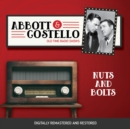 Abbott and Costello : Nuts and Bolts - eAudiobook