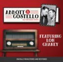 Abbott and Costello : Featuring Lon Chaney - eAudiobook