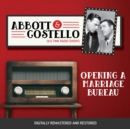 Abbott and Costello : Opening a Marriage Bureau - eAudiobook