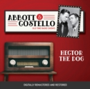 Abbott and Costello : Hector the Dog - eAudiobook