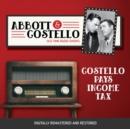 Abbott and Costello : Costello Pays Income Tax - eAudiobook