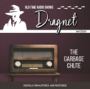 Dragnet : The Garbage Chute - eAudiobook