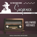 Suspense : Hollywood Hostages - eAudiobook
