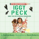 Iggy Peck and the Mysterious Mansion - eAudiobook