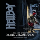 Hellboy : The Ice Wolves - eAudiobook