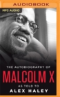 The Autobiography of Malcolm X : As Told to Alex Haley - Book