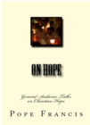 On Hope : General Audience Talks on Christian Hope - eBook