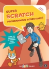 Super Scratch Programming Adventure (scratch 3) - Book
