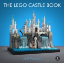The Lego Castle Book : Build Your Own Mini Medieval World - Book