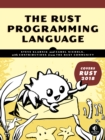 The Rust Programming Language : (Covers Rust 2018) - Book
