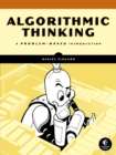 Algorithmic Thinking : A Problem-Based Introduction - Book