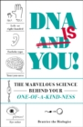 DNA Is You! : The Marvelous Science Behind Your One-of-a-Kind-ness - Book