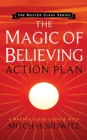 The Magic of Believing Action Plan (Master Class Series) - Book