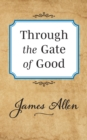 Through the Gate of Good - Book