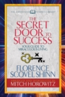 The Secret Door to Success (Condensed Classics) : Your Guide to Miraculous Living - eBook