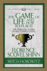 The Game of Life And How to Play it (Condensed Classics) : The Timeless Classic on Successful Living - eBook