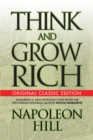 Think and Grow Rich (Original Classic Edition) - eBook