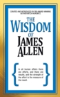 The Wisdom of James Allen - eBook