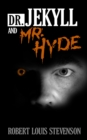 Dr. Jekyll and Mr. Hyde - eBook