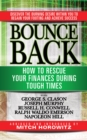 Bounce Back : How to Rescue Your Finances During Tough Times featuring George S. Clayson, Joseph Murphy, Russell H. Conwell, Ralph Waldo Emerson, Napoleon Hill - eBook
