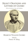 Select Orations and Letters of Cicero : With an Introduction, Notes, and Vocabulary - eBook