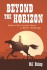 Beyond the Horizon : Riders of the Mauvaises Terres - eBook