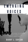 Emerging Voices : Helping College Students Reclaim Christian Proclamation - eBook