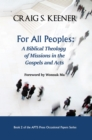 For All Peoples : A Biblical Theology of Missions in the Gospels and Acts - eBook