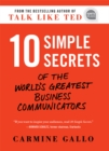 10 Simple Secrets of the World's Greatest Business Communicators - eBook