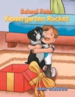 School Pets : Kindergarten Rocket - eBook