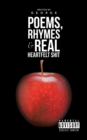 Poems, Rhymes & Real Heartfelt Shit - eBook