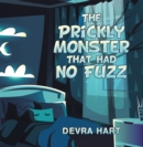 The Prickly Monster That Had No Fuzz - eBook