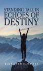 Standing Tall in Echoes of Destiny - eBook