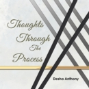 Thoughts Through the Process - eBook