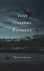 That Gaseous Element - eBook