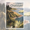 For the Love of Chatoyer - eBook