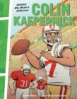 Colin Kaepernick : Athletes Who Made a Difference - eBook