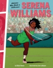 Serena Williams : Athletes Who Made a Difference - eBook