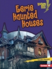 Eerie Haunted Houses - eBook