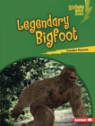Legendary Bigfoot - eBook