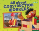 All about Construction Workers - eBook