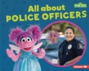 All about Police Officers - eBook
