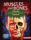 Muscles and Bones (A Repulsive Augmented Reality Experience) - eBook