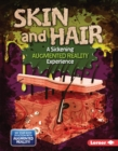 Skin and Hair (A Sickening Augmented Reality Experience) - eBook
