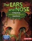 The Ears and Nose (A Disgusting Augmented Reality Experience) - eBook