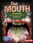 The Mouth (A Nauseating Augmented Reality Experience) - eBook