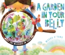 A Garden in Your Belly : Meet the Microbes in Your Gut - eBook