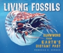 Living Fossils : Survivors from Earth's Distant Past - eBook